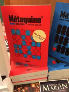 """Métaquine® en bonne compagnie à l'étal de la librairie Payot, estampillé """"Sélection Payot/L'Hebdo"""""""